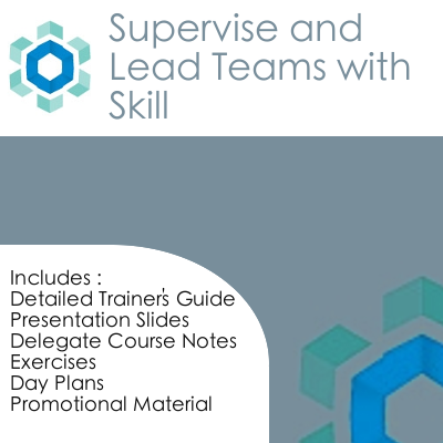 Supervise and Lead Teams with Skill